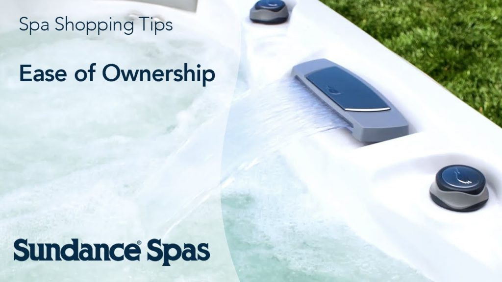 Ease of Ownership - Sundance Spas